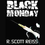 Black Monday | R. Scott Reiss
