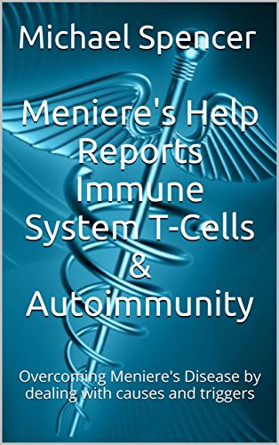menieres-help-reports-immune-system-t-cells-autoimmunity-overcoming-menieres-disease-by-dealing-with