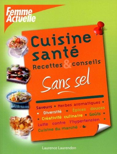 Cuisine sant sans sel recettes conseils pdf for Cuisine 3d en ligne sans telechargement