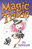 img - for Magic Trixie book / textbook / text book
