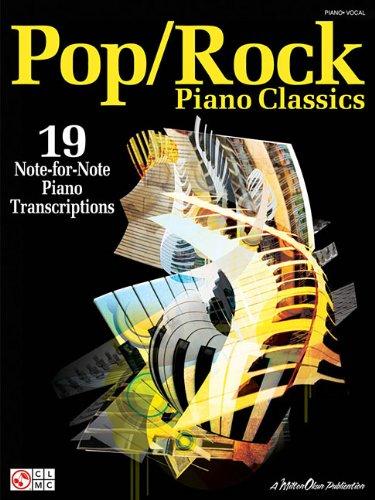 Pop/Rock Piano Classics - 19 Note-For-Note Piano Transcriptions