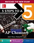 5 Steps to a 5 AP Chemistry, 2015 Edi...