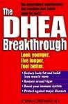 DHEA Breakthrough by Cherniske, Steph...