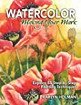 Watercolor - Making Your Mark: Explor...