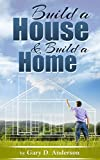 Build a House & Build a Home