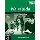 Via rápida cuaderno de ejercicios + CD A1-B1 (Ele- Texto Español)