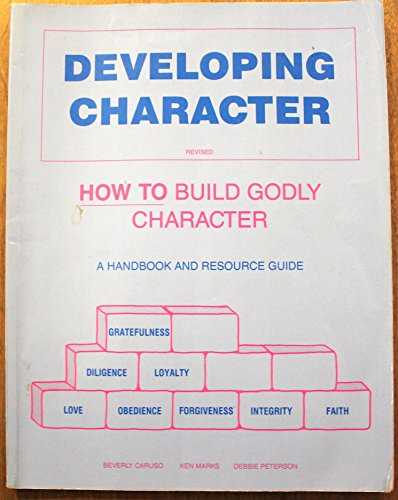 Developing Character: How to Build Godly Character (Developing A Godly Character compare prices)
