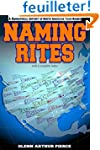 Naming Rites: A Biographical History...