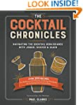 The Cocktail Chronicles: Navigating t...