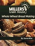 Whole Wheat Bread Making