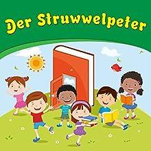 Der Struwwelpeter Hörbuch von Heinrich Hoffmann Gesprochen von: Florian Dietrich