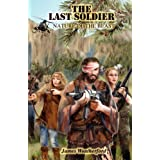 The Last Soldier: Nature of the Beast ~ James Weatherford