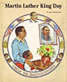 Martin Luther King, Jr. (Circle the Year With Holidays Series) (0516406876) by McDonnell, Janet