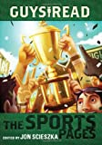 Guys Read: The Sports Pages (0061963771) by Scieszka, Jon
