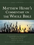 Matthew Henry's Commentary on the Whole Bible: Complete and Unabridged by Henry. Matthew ( 2008 ) Hardcover