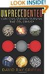 Unprecedented: Can Civilization Survi...