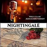 Nightingale | Aleksandr Voinov