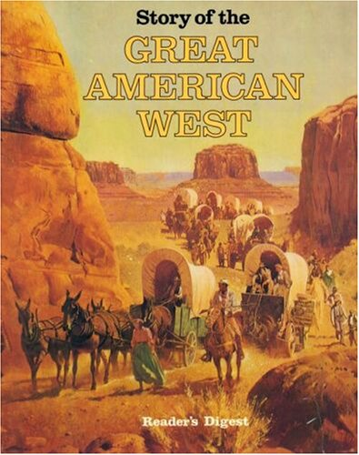 Image for Story of the Great American West