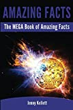 Interesting Facts: The MEGA Book of Amazing Facts and Interesting Stuff: Unbelievable Fact Book 2014