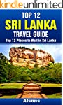 Top 12 Places to Visit in Sri Lanka -...