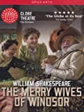 Shakespeare: The Merry Wives Of Windsor (Christopher Benjamin/ Serena Evans/ Sarah Woodward) [Globe on Screen] [DVD] [2010] [NTSC]