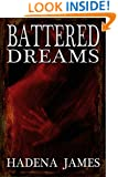 Battered Dreams (Dreams & Reality Book 8)