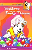 Wishbone and the Forty Thieves (Wishbones Tales of a Pup)