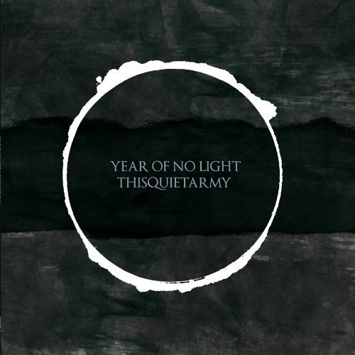 Year of No Light/Thisquietarmy Split by Year Of No Light, Thisquietarmy (2013-04-09)
