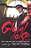Global Noise: Rap and Hip Hop Outside the USA (Music/Culture)