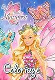 echange, troc Hemma, Mattel - Barbie Mariposa : Coloriage
