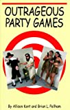 img - for Outrageous Party Games book / textbook / text book