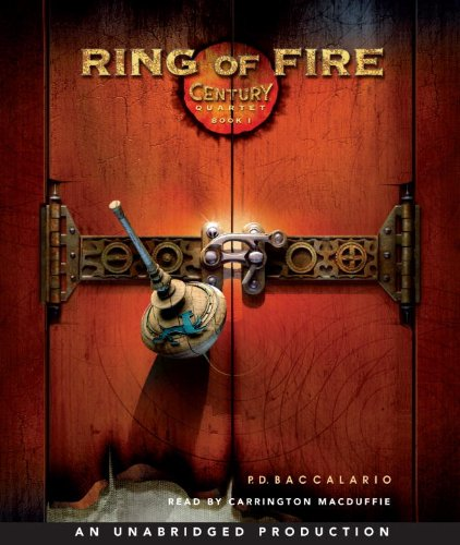 Century #1: Ring of Fire: Century Book #1 (Century Quartet)