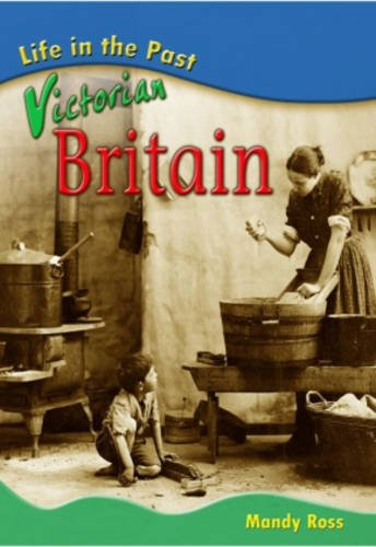 Victorian Britain Big Book (Life in the Past)