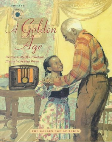A Golden Age The Golden Age of Radio Smithsonian Odyssey