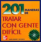 img - for 201 Maneras de Tartar con Gente Dificil book / textbook / text book