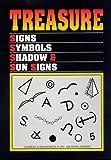 Treasure Signs, Symbols, Shadow and Sun Signs