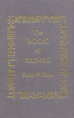 The Book of Runes: A Handbook for the Use of an Ancient Oracle, the Viking Runes