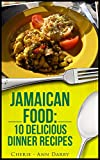 Jamaican Food: 10 Delicious Dinner Recipes thumbnail