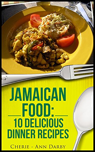 Jamaican Food: 10 Delicious Dinner Recipes image