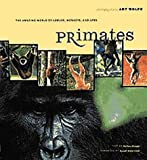 img - for Primates: The Amazing World of Lemurs, Monkeys, and Apes book / textbook / text book