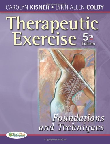 Therapeutic Exercise: Foundations and Techniques...