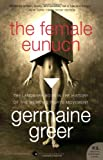 The Female Eunuch (P.S.) (006157953X) by Greer, Germaine