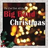 echange, troc Cool Yule All-Stars - Big Band Christmas