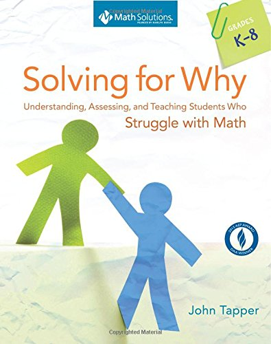 Solving for Why: Understanding, Assessing, and Teaching Students Who Struggle with Math, Grades K-8 (Recipes Cra compare prices)