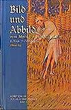 Bild und Abbild vom Menschen im Mittelalter (Schriftenreihe der Akademie Friesach)
