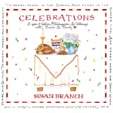 Celebrations: A Year of Parties, Extravaganzas, & Gatherings With Friends & Family