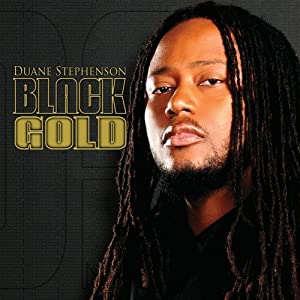 Duane Stephenson, Black Gold cover