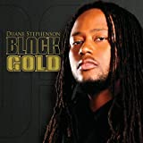 "Black Goldvon ""Duane Stephenson"""