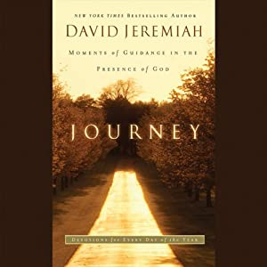 Journey: Moments of Guidance in the Presence of God | [David Jeremiah]