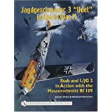 "Jagdgeschwader 3 ""Udet"" in World War IIby Jochen Prien"